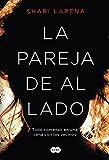 La pareja de al lado / The Couple Next Door (Spanish Edition)