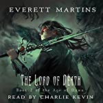 The Lord of Death: The Age of Dawn Book 2 | Everet Martins