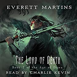 The Lord of Death: The Age of Dawn Book 2