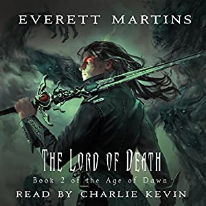 The Lord of Death: The Age of Dawn Book 2 Audiobook