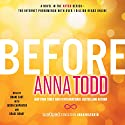 Before: After, Book 5 Audiobook by Anna Todd Narrated by Shane East, Jason Carpenter, Grace Grant