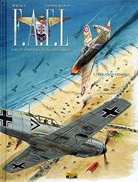 F.A.F.L. tome 1 : Opération Dynamo par Stéphan Agosto