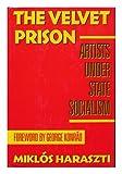 The Velvet Prison, Miklos Haraszti, 0465098002