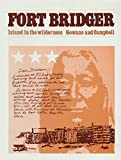 img - for Fort Bridger: Island in the Wilderness book / textbook / text book