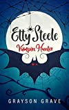 ETTY STEELE Vampire Hunter (The Hunter Series Book 1)