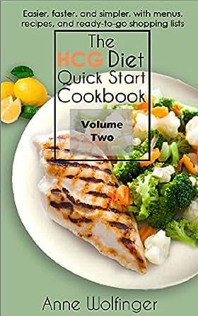 The Hcg Diet Quick Start Cookbook Volume Two