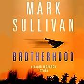 Brotherhood: A Robin Monarch Story | Mark Sullivan