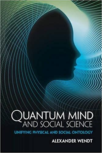 quantum mind and social science unifying physical and social