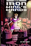 The Iron King's Hands by Iain Grant (2015-05-21)
