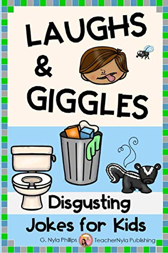 Disgusting Jokes for Kids: The Yuckiest Joke Book Ever! (Themed Joke Books)