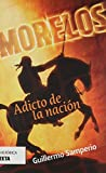 Morelos (Spanish Edition)