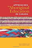 Approaches to Aboriginal Education in Canada, , 1550594567