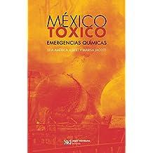 México tóxico: Emergencias químicas (Ciencia y técnica) (Spanish Edition)