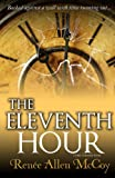The Eleventh Hour, Renee Allen McCoy, 0983604630