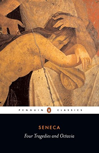 Four Tragedies and Octavia (Penguin Classics)