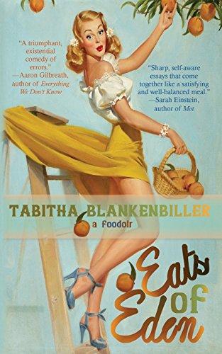 Eats of Eden by Tabitha Blankenbiller