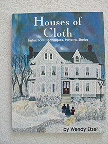 Houses of Cloth by Wendy Etzel (1994)