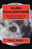 Alien Civilizations:: Scientific Proof of their Existence