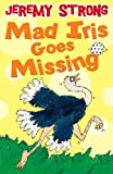 Mad Iris Goes Missing