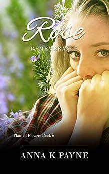 Rose by [Payne, Anna K]