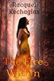 The Fire Within, Racquel Kechagias, 1481940805