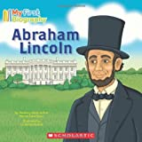 My First Biography: Abraham Lincoln, Marion Dane Bauer, 0545342945