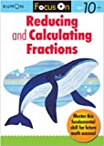 Kumon Focus On Reducing and Calculating Fractions