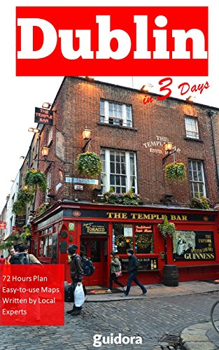 Amazoncom Dublin In 3 Days Travel Guide 2018 Best Things To Do