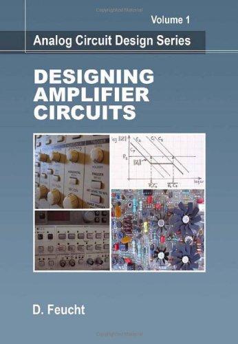 Designing Amplifier Circuits (Analog Circuit Design)