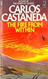The Fire from Within, Carlos Castañeda, 0671633260