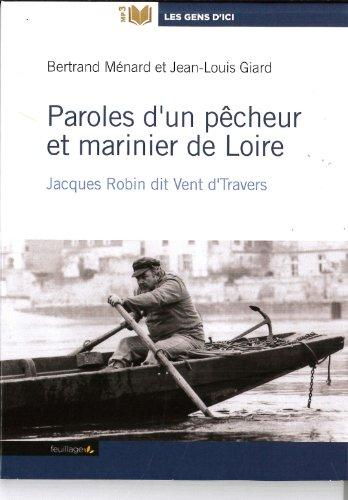 Paroles d'un pêcheur et marinier de Loire ()