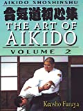 Aikido Shoshinshu The Art of Aikido Vol2 Kensho Furuya
