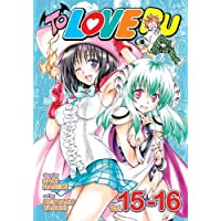 To Love Ru, Vol. 15-16