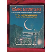 Toward distant suns: A bold, new prospectus for human living in space