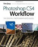 Photoshop CS4 Workflow, Tim Grey, 0470381280