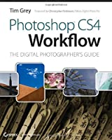 Photoshop CS4 Workflow: The Digital Photographer's Guide Front Cover