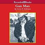 Gun Man | Loren Estleman