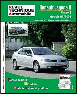 TÉLÉCHARGER REVUE TECHNIQUE LAGUNA 2 1.8 16V GRATUITEMENT