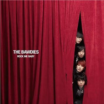 the bawdies rock me baby