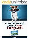 Adiestramiento Canino Para Propietarios (Spanish Edition)