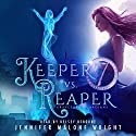 Keeper vs. Reaper: Graveyard Guardians, Book 1 Audiobook by Jennifer Malone Wright Narrated by Kelsey Osborne