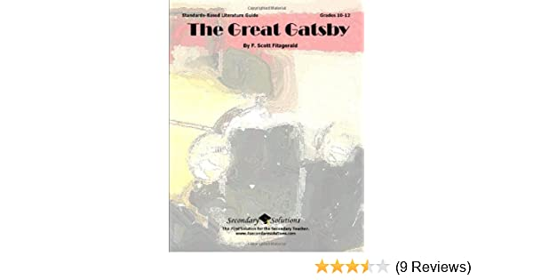 Great gatsby teacher guide literature unit for teaching the great great gatsby teacher guide literature unit for teaching the great gatsby in grades 9 12 kristen bowers 9780981624372 amazon books fandeluxe Image collections