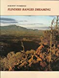 Front cover for the book Flinders ranges dreaming by Dorothy Tunbridge