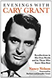Evenings with Cary Grant, Nancy Nelson, 1557839239
