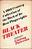 Black Theater; a 20th Century Collection of the Work of Its Best Playwrights, Patterson, Lindsay, 0396062547