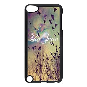 """The Special Art """"Just Be Free Like The Birds"""" For Ipod Touch 5 Best Durable Case"""