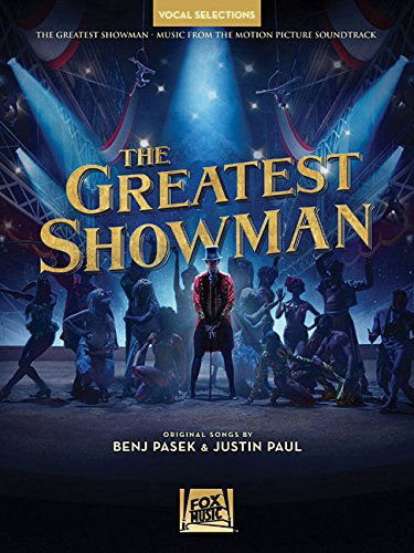 The Greatest Showman - Vocal Selections: Vocal Line with Piano Accompaniment (Vocal Line)