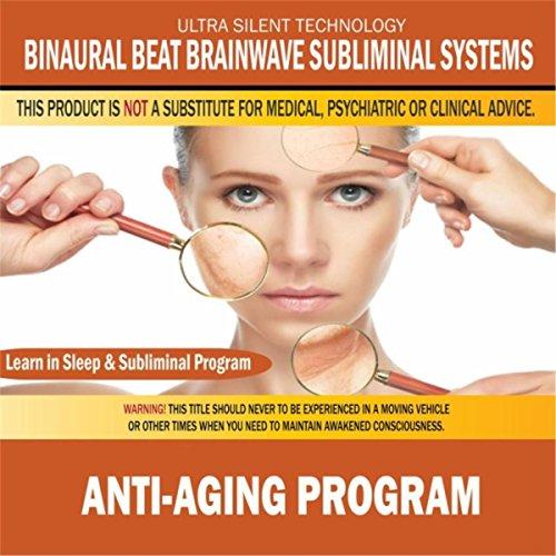 Anti Aging Program Combination Subliminal Affirmations