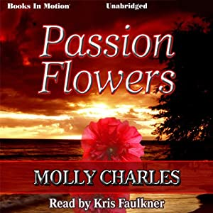 Passion Flowers Audiobook