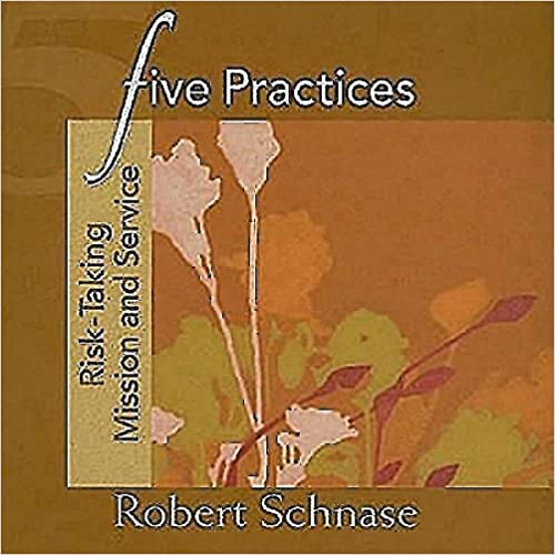 Five Practices: Risk-Taking Mission and Service (Five Practices of Fruitful Congregations Program Resources)